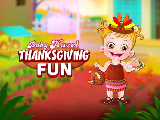 Baby Hazel ThanksGiving Fun Online Online